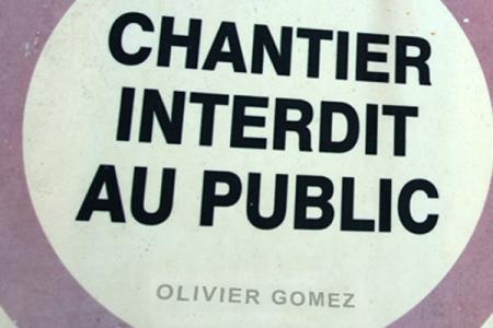 CHANTIER INTERDIT AU PUBLIC