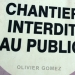 CHANTIER INTERDIT AU PUBLIC