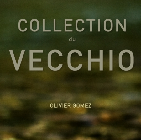 COLLECTION DU VECCHIO