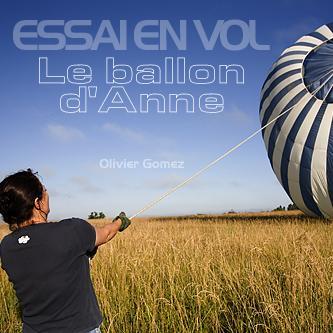 LE BALLON D'ANNE : ESSAI EN VOL