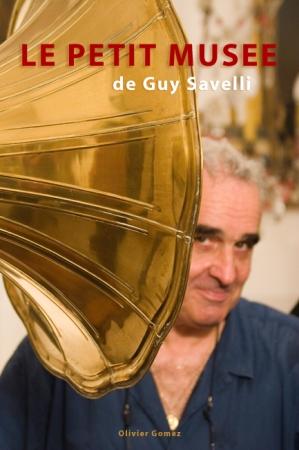 LE PETIT MUSEE DE GUY SAVELLI