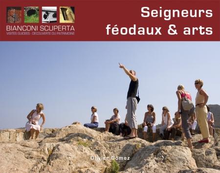 SEIGNEURS FEODAUX ET ARTS