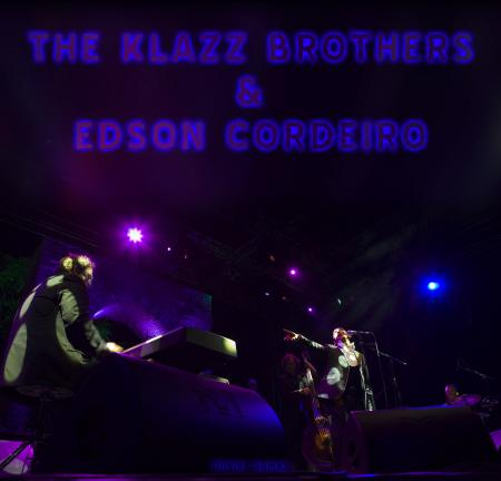 THE KLAZZ BROTHERS & EDSON CORDEIRO